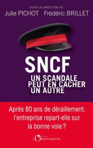 SNCF : attention, un scandale peut en cacher un autre