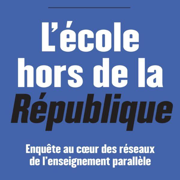 """""""L'école hors de la République"""" dans les médias"""
